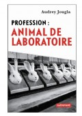 Profession: animal de laboratoire